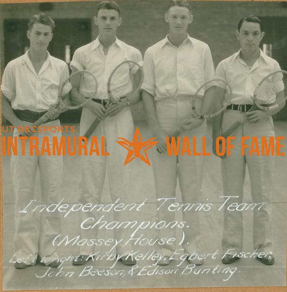 TENNIS Independent Team Champions  Massey House  Kirby Kelley, Egbert Fischer, John Beeson, Edison Bunting