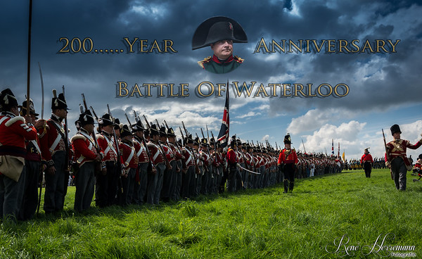 200 Year  Anniversary  Battle Of Waterloo 2015