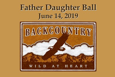 Backcountry Father Daughter Ball - June 14, 2019
