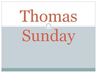 Thomas Sunday