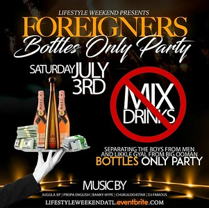 FOREIGNERS BOTTLES ONLY PARTY 2021