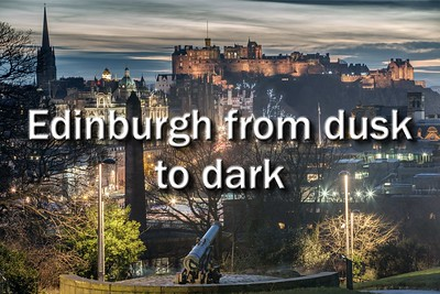 Edinburgh from dusk to dark