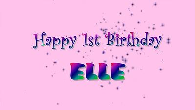 Happy 1st Birthday Elle