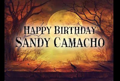 Sandy Camacho Birthday