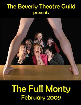 """BEVERLY THEATRE GUILD  -  'The Full Monty""""  February 4, 2009  (335 Photos)"""