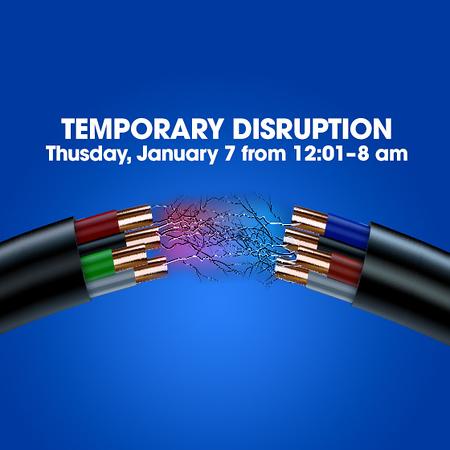 Internet Access Disruption Thur, Jan 7 Morning