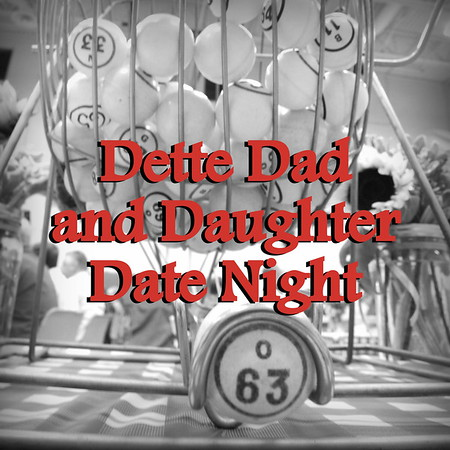 2015: Dette Dad and Daughter Date Night - Nov. 14