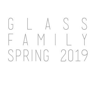 Glass Family Spring 2019