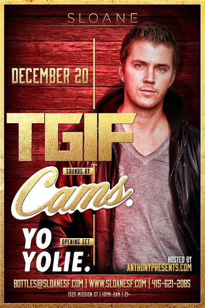 T.G.I.F. feat. DJ Cams @ Sloane 12.20.13