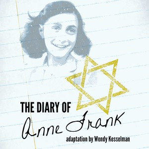 The Diary of Anne Frank adaption by Wendy Kesselman