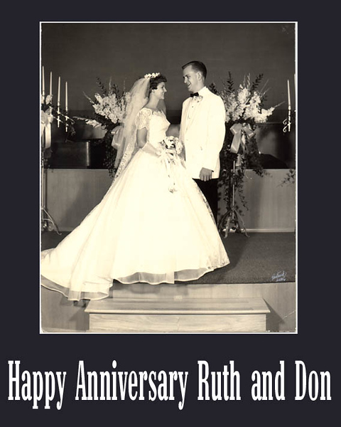 Happy Anniversary Ruth and Don.jpg