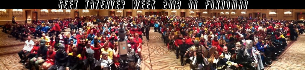geek takeover week foxnomad 2013 banner