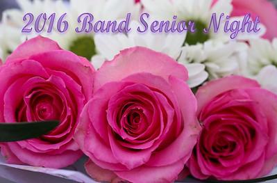2016 Senior Band Night (10-28-16)