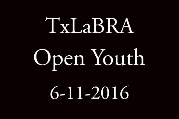 6-11-2016 TxLaBRA 'Open Youth'
