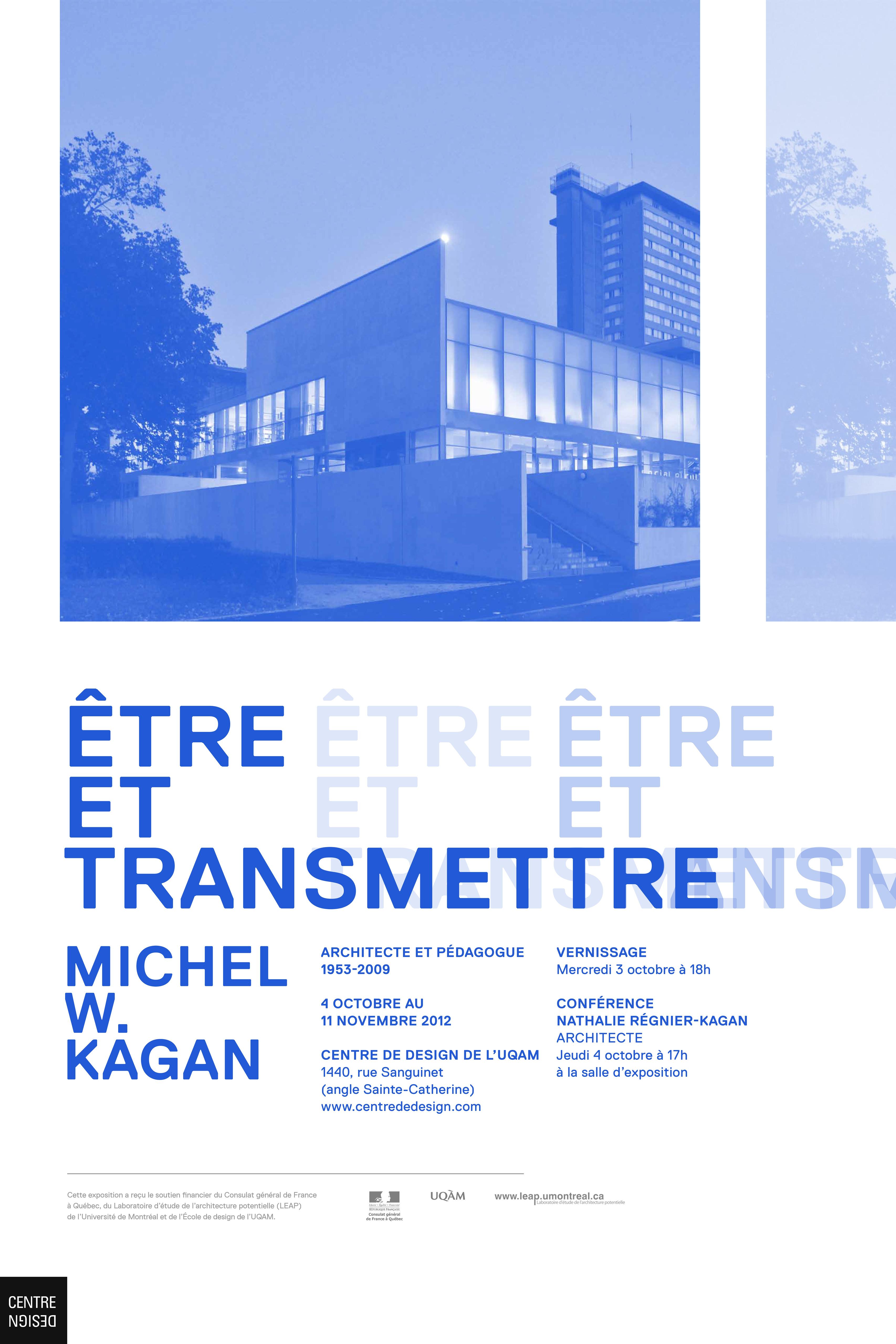 2012 - Exposition - Être et transmettre Michel Kagan architecte et pédagogue ©Atelier NAC