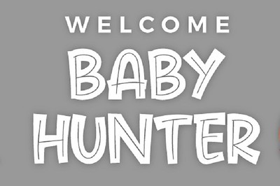 Welcome Baby Hunter 3/8/20