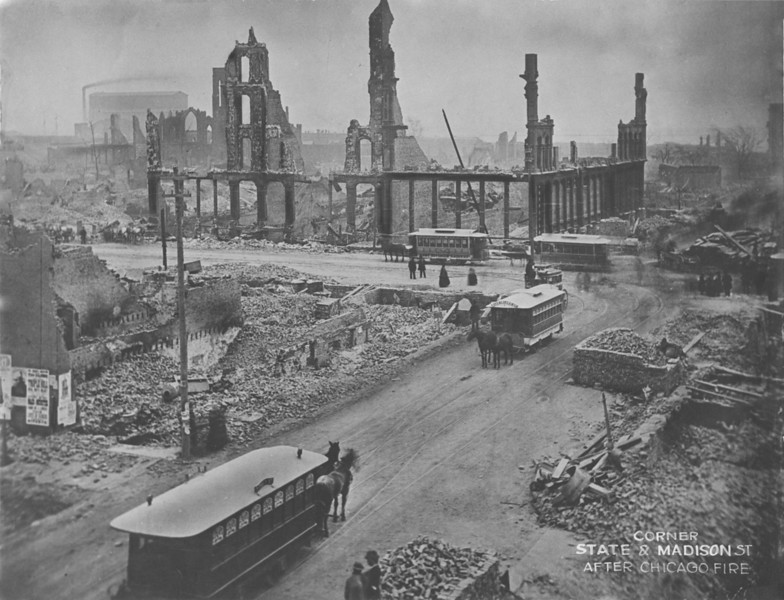 Corner of State and Madison After the Fire, 1871  Within a year, most visible traces of the destruction were gone, and Chicago expanded and improved as it was resurrected. This image shows how daunting the task was and how quickly the city set about rebuilding.  Photographer: Unknown Source: Chicago Historical Society (ICHi-02811)   http://encyclopedia.chicagohistory.org/pages/6338.html