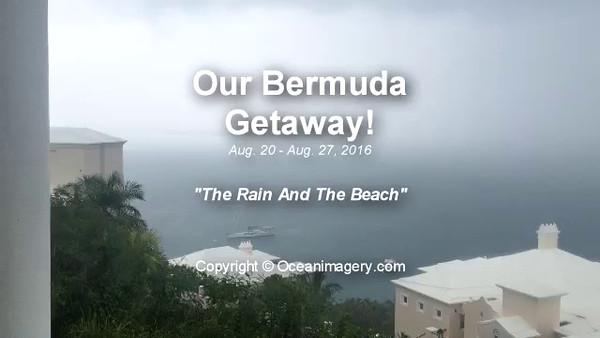 20160829 Bermuda, HS. - Our Bermuda Getaway Videos