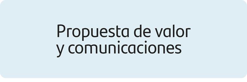 Propuesta de Valor y Comunicaciones