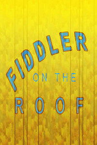 FIDDLER on the ROOF! Great Job Cast and Crew!
