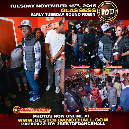11-15-2016-BRONX-Glasses Presents His Early Tuesday Round Robin
