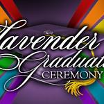 LGBTQIA+ Lavender Ceremony