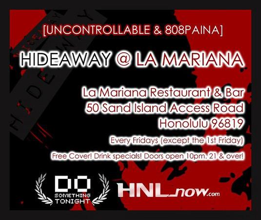 HIDEAWAY @ La Mariana-Hawaii 8.28.09
