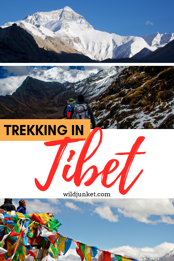 Trekking in Tibet: All You Need To Know – Wild Junket Adventure Travel Blog