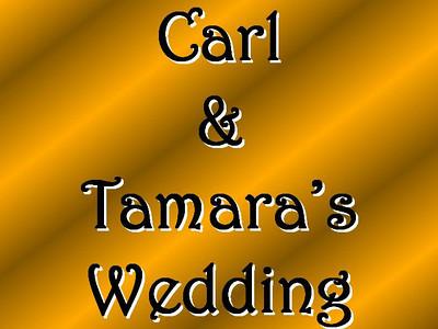 Carl and Tamara's Wedding