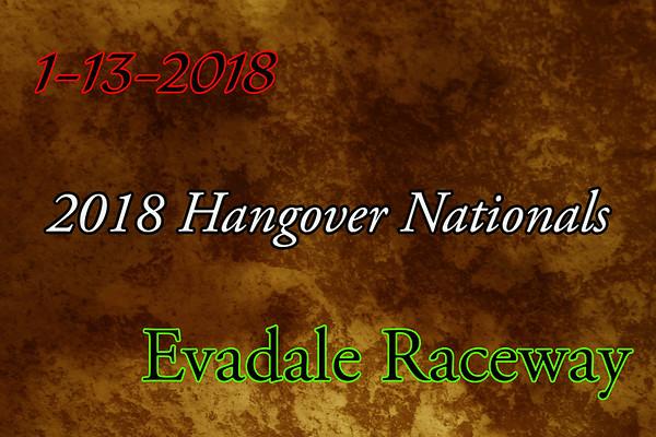 Evadale Raceway '2018 Hangover Nationals'