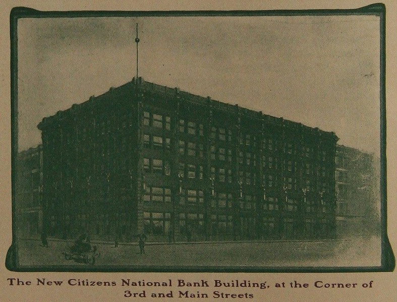 The New Citizens National Bank Building. at the Corner of 3rd and Main Streets
