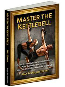 Max Shank's 'Master The Kettlebell'