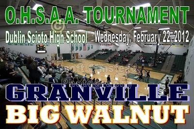 2012 OHSAA TOURNAMENT Granville vs Big Walnut (02-22-12)