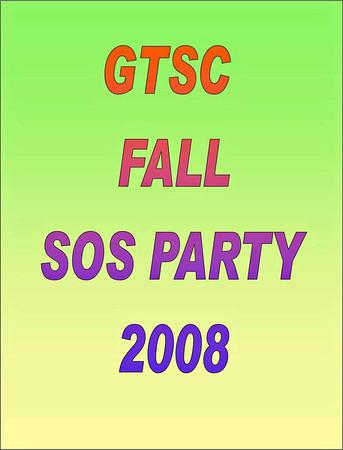 2008 GTSC Fall SOS Party