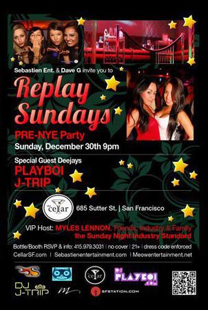 Replay Sundays @ The Cellar -SF 12.30.12