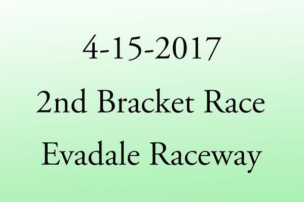 4-15-2017 Evadale Raceway '2nd Bracket Race'