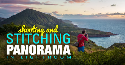 Shooting and Stitching Panorama In Lightroom – Step By Step