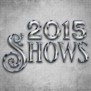 2015 Shows