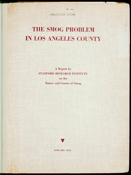 The smog problem in Los Angeles County: a report