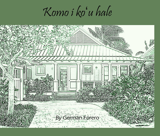 Komo i koʻu hale (Come in to My Home)