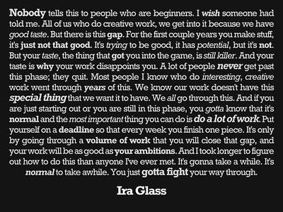 On beginners (Ira Glass).jpg