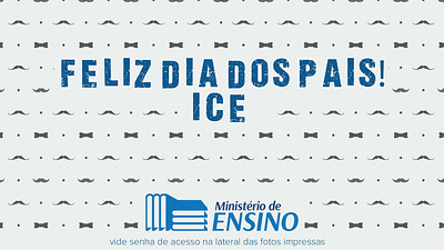 Dia dos pais - ICE Central 12.08.18