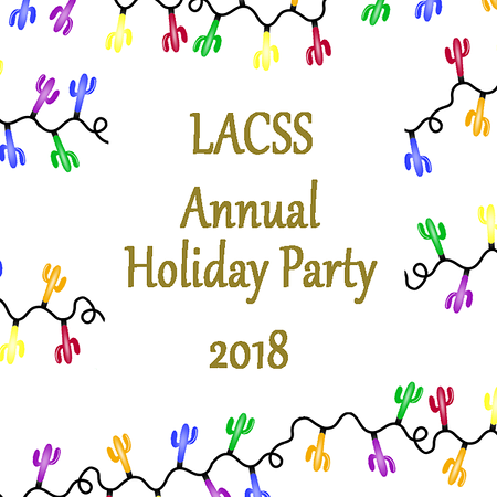 Los Angeles Cacti & Succulent Society Holiday Party 2018