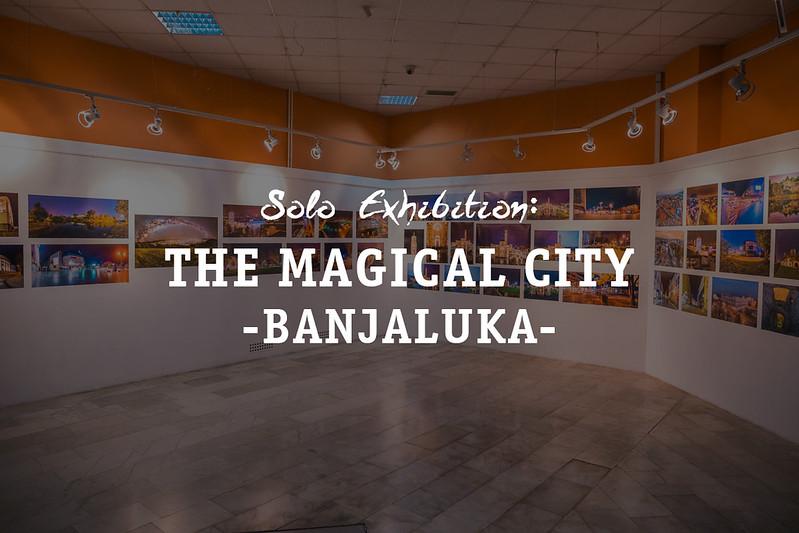 Solo Exhibition : Carobna Banjaluka