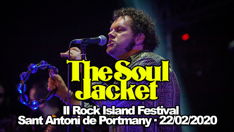 THE SOUL JACKET · II ROCK ISLAND FESTIVAL · 22/02/2020