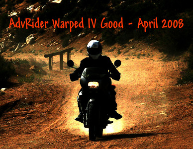 AdvRider Warped IV Good, April 2008
