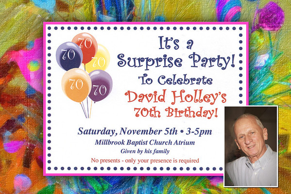 David Holley's 70th Birthday Party