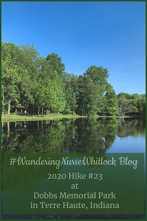 2020 Hike #23 on May 25th at Dobbs Memorial Park in Terre Haute Indiana