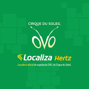 LOCALIZA HERTZ | Cirque du Soleil OVO - SP 12/05