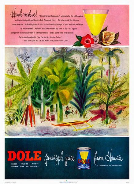 400: 'Hauoli Maoli Oe' Dole pineapple juice advertisement, ca. 1950.